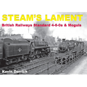 British Railways Standard 4-6-0s & Moguls