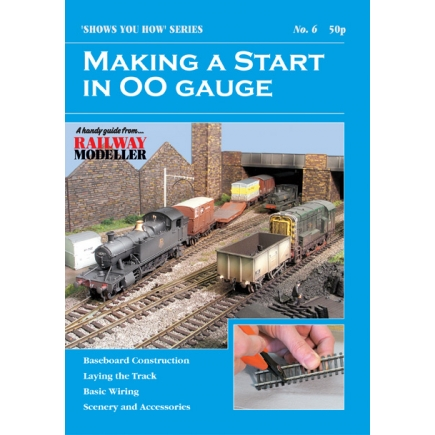 Peco Show You How Booklet No.6 - Making a Start in OO Gauge