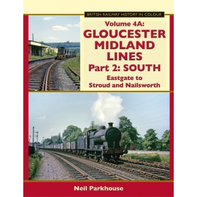 Gloucester Midland Lines Part 2: South - Eastgate to Stroud & Nailsworth