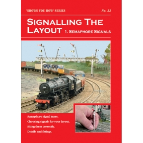 Peco Show You How Booklet No.22 - Signalling the Layout (Semaphores)
